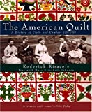 img - for The American Quilt: A History of Cloth and Comfort 1750-1950 by Roderick Kiracofe (2004-09-28) book / textbook / text book