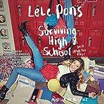 Surviving High School: A Novel | Lele Pons,Melissa de la Cruz