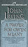 A Prayer for Owen Meany (061303421X) by Irving, John