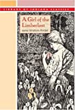 A Girl of the Limberlost (Library of Indiana Classics)