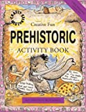 img - for Prehistoric Activity Book (Crafty History) book / textbook / text book