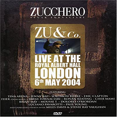 Zucchero: Zu and Co. - Live at the Royal Albert Hall
