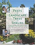 img - for Pests of Landscape Trees and Shrubs: An Integrated Pest Management Guide (Agriculture and Natural Resources Publication) book / textbook / text book