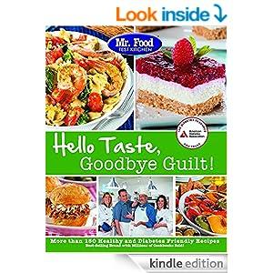 Mr food test kitchen 39 s hello taste goodbye guilt over for Mr cuisine edition plus