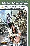 Las Aventuras Africanas de Giuseppe Bergman (Spanish Edition) (159497053X) by Manara, Milo