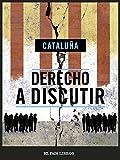 img - for Derecho a discutir (Spanish Edition) book / textbook / text book
