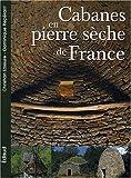 echange, troc Christian Lassure, Dominique Repérant - Les Cabanes en pierres sèches de France