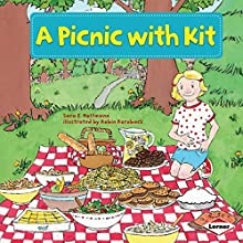 A Picnic with Kit Audiobook by Sara E. Hoffmann Narrated by  Intuitive