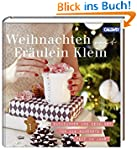 Weihnachten mit Fr�ulein Klein: Backz...