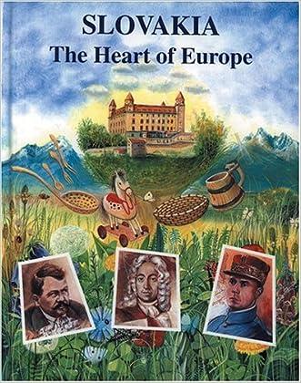 Slovensko Moje (Slovakia: The Heart of Europe) (Czech Edition)