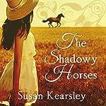 The Shadowy Horses | Susanna Kearsley