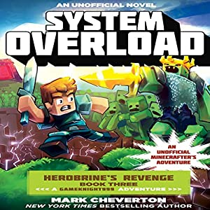 System Overload - An Unofficial Minecrafter's Adventure Audiobook
