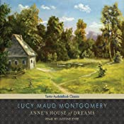 Anne's House of Dreams: Anne of Green Gables Series #5 | [Lucy Maud Montgomery]