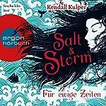 Salt & Storm: Für ewige Zeiten | Kendall Kulper