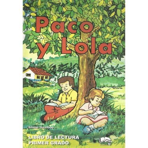 Paco y Lola (Libro de Lectura Primer Grado): Emma Gamboa
