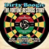 Dirty Boogie: The Fortune Records Story