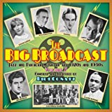 The Big Broadcast, Volume 7: Jazz and Popular Music of the 1920s and 1930s