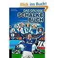 Das gro�e Schalke-Buch