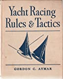 img - for A Pictorial Primer of Yacht Racing Rules and Tactics, Revised Second Edition book / textbook / text book