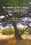 The Shade of New Leaves: Governance in Traditional Authority. A Southern African Perspective (African Studies / Afrikanische Studien)