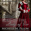 Lord of Fire, Lady of Ice Audiobook by Michelle M. Pillow Narrated by Mason Lloyd