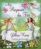 echange, troc Gillian Kemp - Le royaume des fées : Pour une vie enchantée
