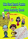 Kids Word Search Puzzles and Maze Activity Book: Volume 1