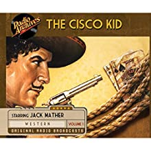 Cisco Kid, Volume 1 Radio/TV Program by O. Henry Narrated by Jack Mather, Harry Lang