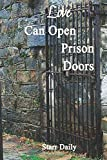 img - for Love Can Open Prison Doors book / textbook / text book
