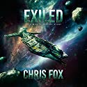 Exiled: Void Wraith Prequel Story: The Void Wraith Trilogy, Book 0 Audiobook by Chris Fox Narrated by Ryan Kennard Burke