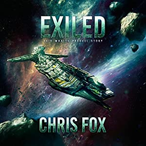 Exiled: Void Wraith Prequel Story Audiobook