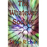 The Whatever Society