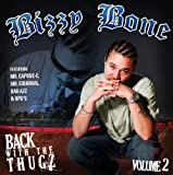 Bizzy Bone / Back with the Thugz Vol.2
