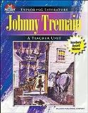 Johnny Tremain (Exploring Literature Teaching Unit)