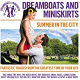 Dreamboats And Miniskirts - Summer In The City