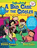 A Bad Case of the Giggles (Kids Pick the Funniest Poems)