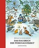 Das Hausbuch der Weihnachtszeit: Geschichten