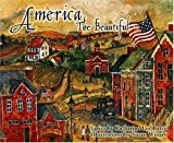 America the Beautiful: Lyrics by Katharine Lee Bates  Illustrated by Susan Winget