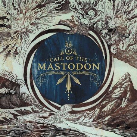 Mastodon - Call Of The Mastodon - Zortam Music