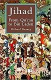 Jihad: From Qu'ran to Bin Laden (1403933723) by Bonney, Richard