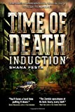 Time of Death: Induction (Volume 1)