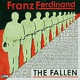 Franz Ferdinand The Fallen / L. Wells