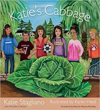 Katie's Cabbage (Young Palmetto Books) written by Katie Stagliano