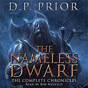 The Nameless Dwarf: The Complete Chronicles Hörbuch