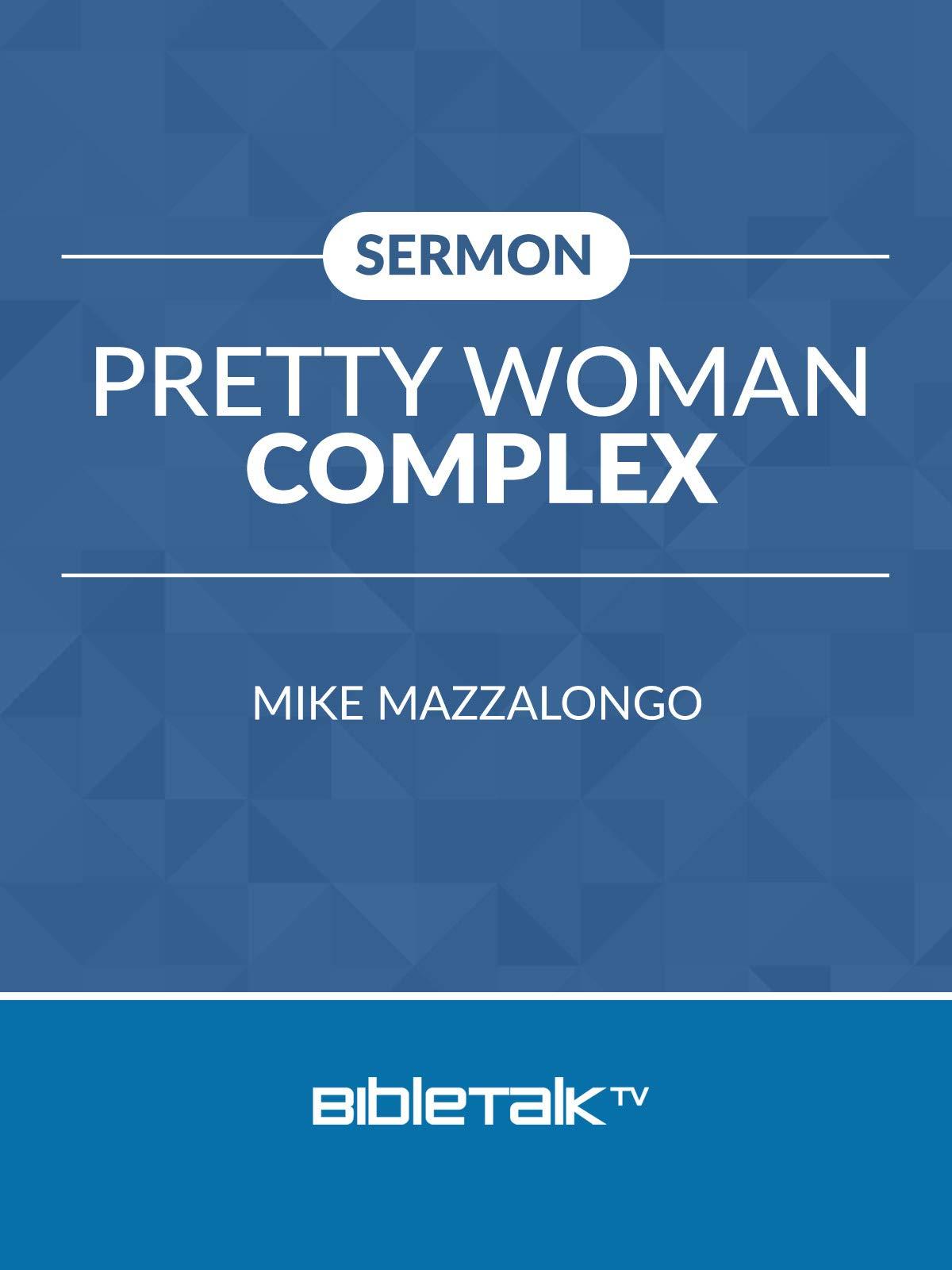Sermon: Pretty Woman Complete
