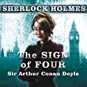 The Sign of Four: A Sherlock Holmes Novel (       UNABRIDGED) by Sir Arthur Conan Doyle Narrated by Simon Prebble