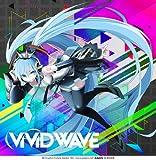 ViViD WAVE (初回盤CD+DVD) <※豪華三方背BOX仕様>