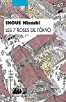 Les 7 roses de T�ky� par Inoue
