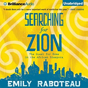 Searching for Zion: The Quest for Home in the African Diaspora | [Emily Raboteau]