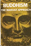 img - for Buddhism: The Marxist Approach book / textbook / text book